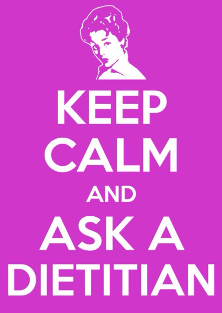Keep Calm & Ask a Dietitian