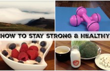 How to stay strong and healthy